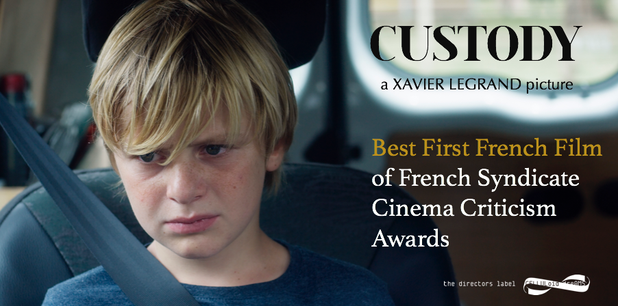 """A new prize for """"CUSTODY"""" ! Best First French Film of French Syndicate Cinema Criticism Awards!"""