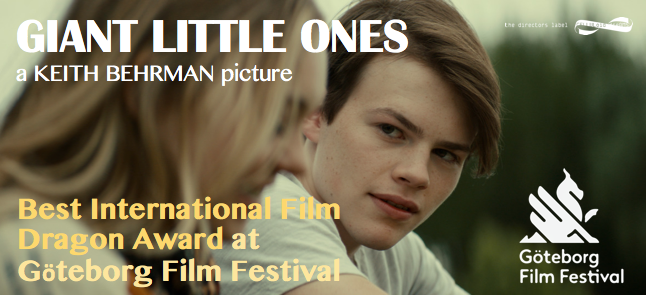 Giant Little Ones by Keith Behrman wins Best International Film Dragon Award at Göteborg Film Festival!!