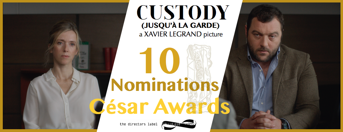 """CUSTODY"" (JUSQU'A LA GARDE) leads César Award with 10 nominations"